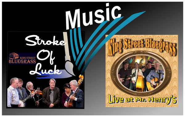 King Street Bluegrass album covers Stroke Of Luck and Live At Mr. Henry's